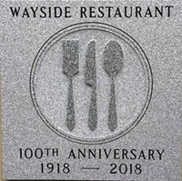 Wayside Restaurant 100th Anniversary granite plaque